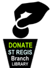 Donating to the St. Regis Branch Library Means More Than You Know!