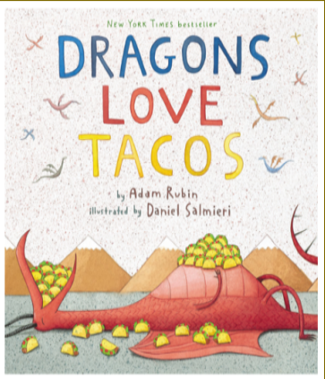 Dragons Love Tacos is a Montana Library Must Read for Kids