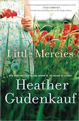 Little Mercies is a Must Read suggested by our Library Director