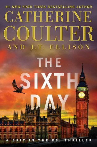 Catherine Coulter's Book: The Sixth Day is a Must Read!